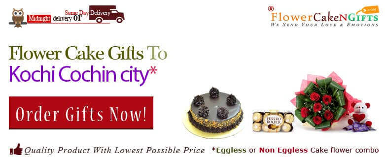 Midnight Anniversary Chocolates Teddy Birthday Eggless Cake Flower Bouquet Delivery To Kochi Cochin Sameday
